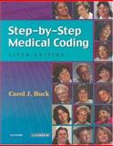 Step-by-Step Medical Coding : Text and Workbook Package, Buck, Carol J., 0721602347