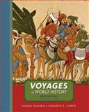 Voyages in World History, Volume I, Brief, Hansen, Valerie and Curtis, Kenneth R., 1111352348