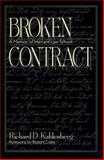 Broken Contract : A Memoir of Harvard Law School, Kahlenberg, Richard D., 1558492348
