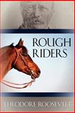 Rough Riders, Theodore Roosevelt, 1619492342