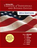 McGraw-Hill's Taxation of Individuals and Business Entities 2014 Edition, Spilker, Brian and Ayers, Benjamin, 007786235X
