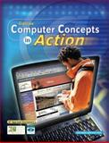 Computer Concepts in Action, Haag, Stephen E. and Glencoe McGraw-Hill Staff, 0078612357