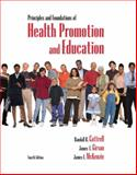Principles and Foundations of Health Promotion and Education, Cottrell, Randall R. and Girvan, James T., 032153235X
