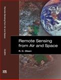 Remote Sensing from Air and Space, Olsen, R. C., 0819462357