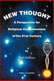 New Thought-a Perspective for Religious, Pohlhaus, Karl A., 0971382352