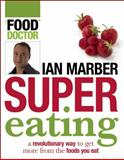 Supereating, Ian Marber, 1554702356