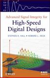 Advanced Signal Integrity for High-Speed Digital Designs, Hall, Stephen H. and Heck, Howard L., 0470192356