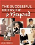 The Successful Interview and Beyond, Pigford, Lois, 0766822354