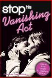 Stop His Vanishing Act, Prentice Prefontaine, 1492322350