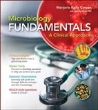 Microbiology Fundamentals : A Clinical Approach, Bunn, Jennifer and Cowan, Marjorie Kelly, 0073402354