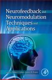 Neurofeedback and Neuromodulation Techniques and Applications 9780123822352