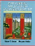 Exploring Microsoft PowerPoint 97, Grauer, Robert T. and Barber, Maryann, 0137542356