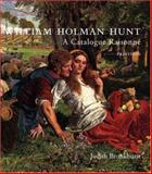 William Holman Hunt Set : A Catalogue Raisonne, Bronkhurst, Judith, 0300102356