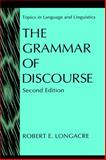 The Grammar of Discourse, Longacre, Robert E., 0306452359