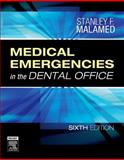 Medical Emergencies in the Dental Office, Malamed, Stanley F., 032304235X