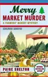 Merry Market Murder, Paige Shelton, 0425252353