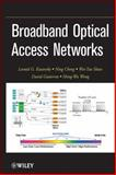 Broadband Optical Access Networks, Kazovsky, L. G. and Cheng, Ning, 0470182350