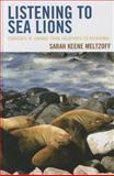 Listening to Sea Lions, Meg Ragland, 0759122350
