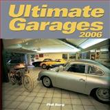 Ultimate Garages 2006 Calendar, Berg, Phil, 076032235X