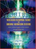 Web Based Enterprise Energy and Building Automation Systems, Barney L. Capehart, Lynne C. Capehart, 0849382351