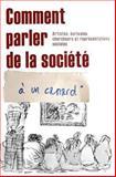 Comment parler de la société à un Canard, Angele Chanjou, 1453632352