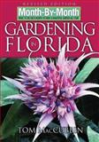 Gardening in Florida, Tom MacCubbin, 1591862353