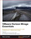 VMware Horizon Mirage Essentials, Peter Von Oven, 1782172351