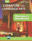 California Holt Literature and Language Arts: Warriner's Handbook, Sixth Course, John E. Warriner, 0030992354