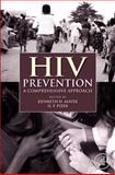 HIV Prevention : A Comprehensive Approach, Mayer, Kenneth H., 0123742358
