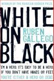 White on Black, Ruben Gallego, 015603235X