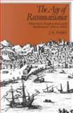 The Age of Reconnaissance, Parry, J. H., 0520042352