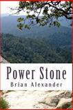 Power Stone, Brian Alexander, 1499192355