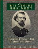 May I Quote You, General Forrest?, , 1888952350