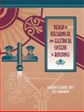 Design of Mechanical and Electrical Systems in Buildings, Choudhury, Ifte and Trost, J., 0130972355