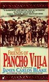 The Friends of Pancho Villa, James Carlos Blake, 0425162354