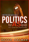 Introducing Politics for AS Level, Holmes, George and Schott, Gareth, 0745622356