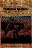 First Scalp for Custer, Paul L. Hedren, 0803272359