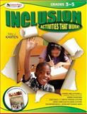 Inclusion Activities That Work! Grades 3-5, Karten, Toby J., 1412952352
