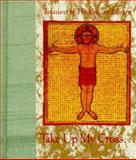 Take up My Cross, Andrews McMeel Publishing, 1570362351