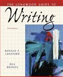 The Longwood Guide to Writing, Lunsford, Ronald F. and Bridges, Charles W., 0321272358