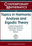 Topics in Harmonic Analysis and Ergodic Theory, Stokolos, Alexander, 0821842358