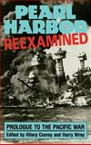 Pearl Harbor Reexamined : Prologue to the Pacific War, , 0824812352