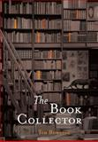 The Book Collector, Tim Bowling, 0889712352