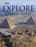 National Geographic Explore: Ancient Egypt, National Geographic Learning, 1285782356