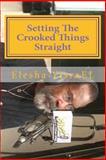 Setting the Crooked Things Straight, Elesha YisraEL, 1500502359