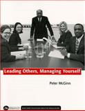 Leading Others, Managing Yourself, McGinn, Peter, 1567932355