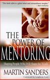 The Power of Mentoring, Martin Sanders, 1600662358