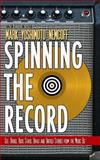 Spinning the Record, Mark Yoshimoto Nemcoff, 1934602353