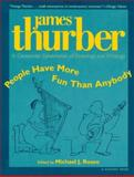 People Have More Fun Than Anybody, James Thurber, 0156002353