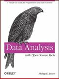 Data Analysis with Open Source Tools, Janert, Philipp K., 0596802358